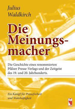 Die Meinungsmacher von Waldkirch,  Julius