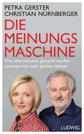Die Meinungsmaschine von Gerster,  Petra, Nürnberger,  Christian