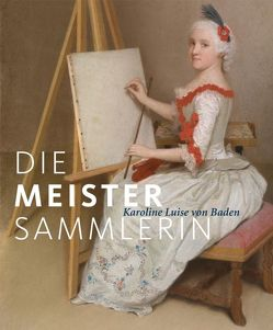 Die Meister-Sammlerin von Frank,  Christoph, Jacob-Friesen,  Holger, Müller-Tamm,  Pia, Zimmermann,  Wolfgang