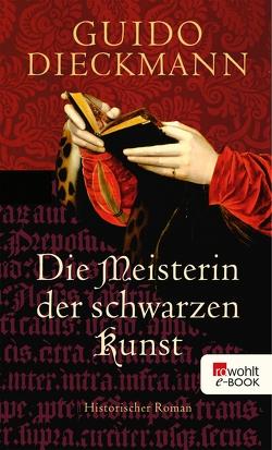 Die Meisterin der schwarzen Kunst von Dieckmann,  Guido