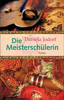 Die Meisterschülerin von Jodorf,  Daniela