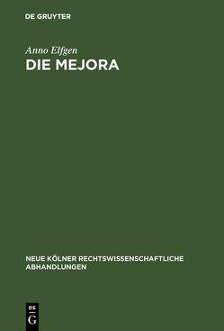 Die Mejora von Elfgen,  Anno