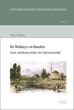 Die Melamiyye von Rumelien von Yildirim,  Cüneyd
