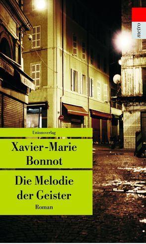 Die Melodie der Geister von Bonnot,  Xavier-Marie, Meier,  Gerhard