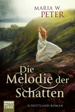 Die Melodie der Schatten von Peter,  Maria W.