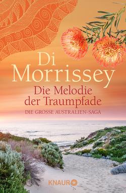Die Melodie der Traumpfade von Morrissey,  Di, Schermer-Rauwolf,  Gerlinde, Schumacher,  Sonja