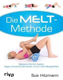 Die MELT-Methode von Hitzmann,  Sue