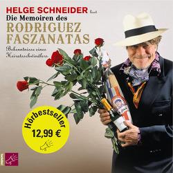 Die Memoiren des Rodriguez Faszanatas von Schneider,  Helge