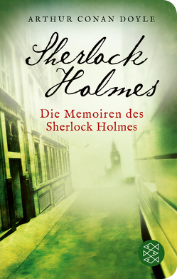 Die Memoiren des Sherlock Holmes von Ahrens,  Henning, Doyle,  Arthur Conan