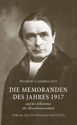 Die Memoranden des Jahres 1917 von Lambrechts,  Wilbert, Selg,  Peter