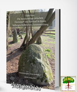 Die Menhiranlage zwischen Darmstadt und Roßdorf in ihrem kulturgeschichtlichen Zusammenhang von Poser,  Gisela