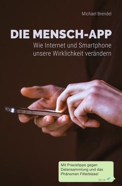 Die Mensch-App von Brendel,  Michael