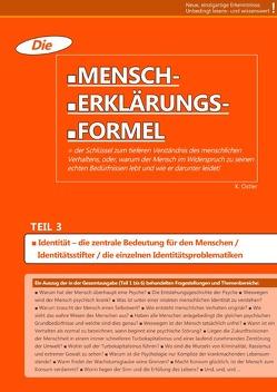 Die Mensch-Erklärungsformel (Teil 3) von Ostler,  K.