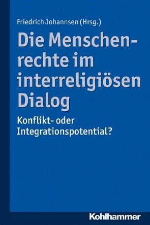 Die Menschenrechte im interreligiösen Dialog von Johannsen,  Friedrich