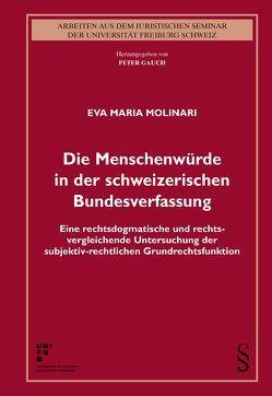 Die Menschenwürde in der schweizerischen Bundesverfassung von Molinari,  Eva