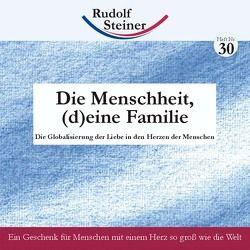 Die Menschheit, (d)eine Familie von Steiner,  Rudolf