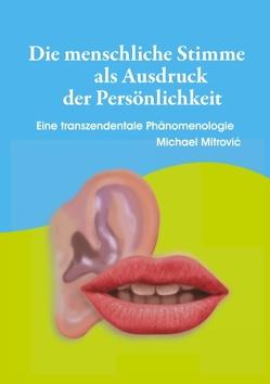Die menschliche Stimme als Ausdruck der Persönlichkeit von Mitrovic,  Michael