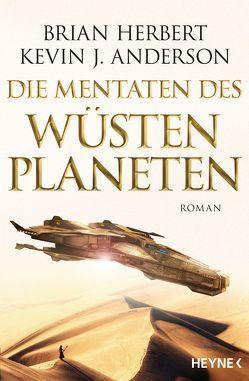 Die Mentaten des Wüstenplaneten von Anderson,  Kevin J., Herbert,  Brian, Schmidt,  Jakob