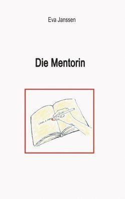 Die Mentorin von Janssen,  Eva