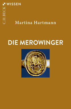 Die Merowinger von Hartmann,  Martina