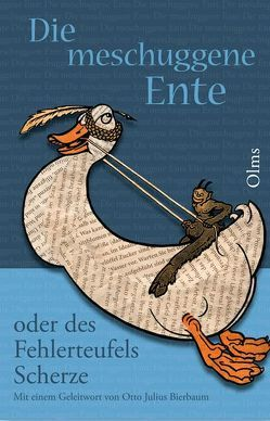 Die meschuggene Ente von Bierbaum,  Otto J, Ruppelt,  Georg, Schloemp,  Felix