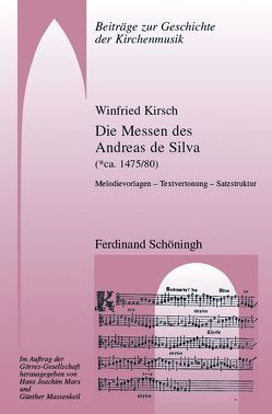 Die Messen des Andreas de Silva (* ca. 1475/80) von Kirsch,  Winfried