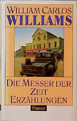 Die Messer der Zeit von Findeisen,  Helmut, Reichert,  Klaus, Williams,  William Carlos