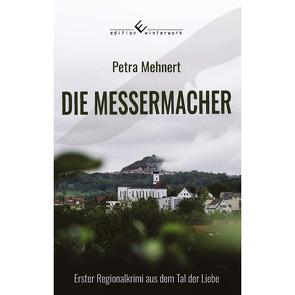 Die Messermacher von Mehnert,  Petra