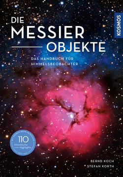 Die Messier-Objekte von Koch,  Bernd, Korth,  Stefan