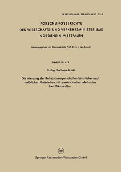 Die Messung der Reflexionseigenschaften künstlicher und natürlicher Materialien mit quasi-optischen Methoden bei Mikrowellen von Brocks,  Karlheinz