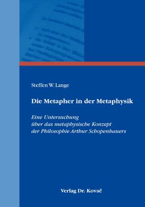 Die Metapher in der Metaphysik von Lange,  Steffen W.