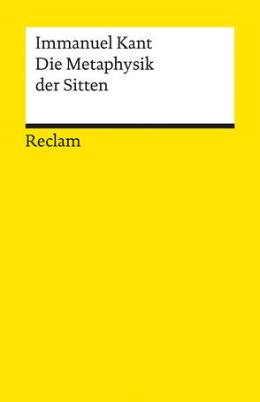 Die Metaphysik der Sitten von Ebeling,  Hans, Kant,  Immanuel