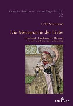 Die Metasprache der Liebe von Schatzmann,  Colin