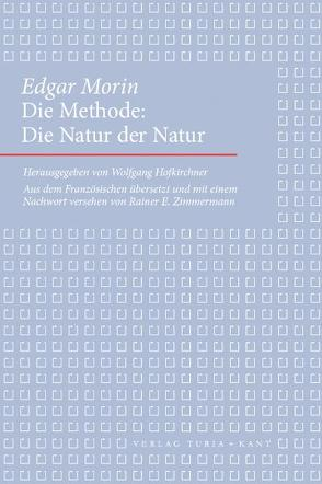 Die Methode von Hofkichner,  Wolfgang, Morin,  Edgar, Zimmermann,  Rainer E.