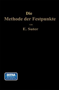 Die Methode der Festpunkte von Suter,  Ernst
