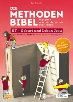 Die Methodenbibel von Schmidt,  Sara