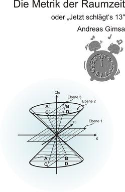 Die Metrik der Raumzeit von Gimsa,  Andreas