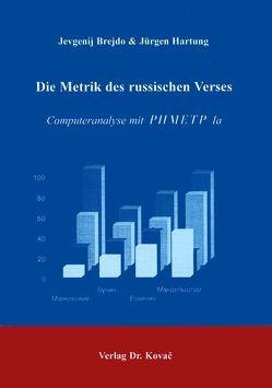 Die Metrik des russischen Verses von Bredjo,  Jevgenij, Hartung,  Jürgen