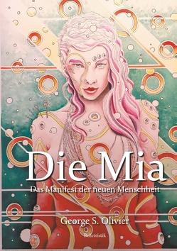 Die Mia von Bölecke,  Oliver, Olivier,  George S.