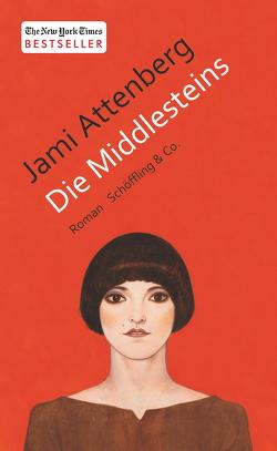 Die Middlesteins von Attenberg,  Jami, Christ,  Barbara