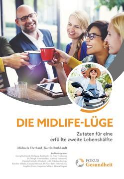 Die Midlife-Lüge von Burkhardt,  Katrin, Eberhard,  Michaela