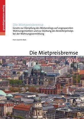 Die Mietpreisbremse von Beck,  Hans-Joachim