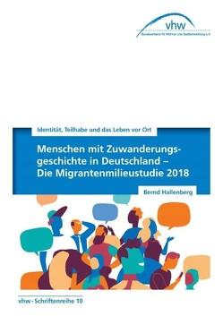 Die Migrantenmilieustudie 2018 von Hallenberg,  Bernd