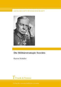 Die Militärstrategie Seeckts von Schäfer,  Karen