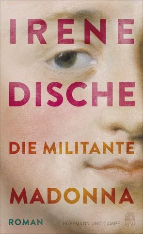 Die militante Madonna von Blumenbach,  Ulrich, Dische,  Irene