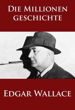 Die Millionengeschichte von Wallace,  Edgar