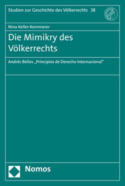 Die Mimikry des Völkerrechts von Keller-Kemmerer,  Nina