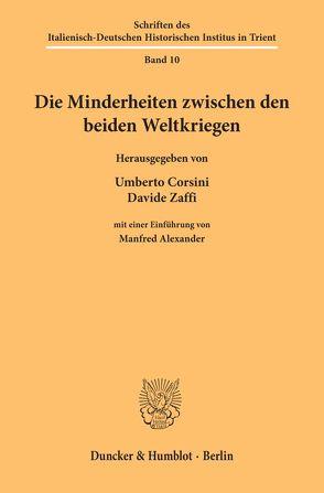 Die Minderheiten zwischen den beiden Weltkriegen. von Corsini,  Umberto, Zaffi,  Davide
