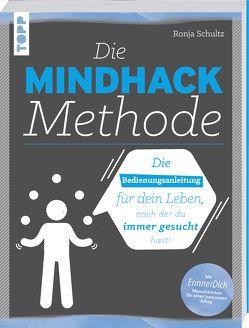 Die Mindhack-Methode von Schultz,  Ronja