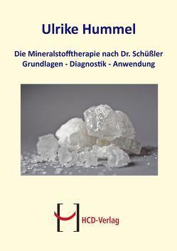 Die Mineralstofftherapie nach Dr. Schüßler von Heepen,  Günther H., Hummel,  Ulrike